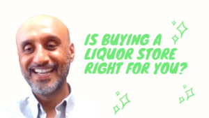 VIDEO: is Buying A Liquor Store Right For You? {WATCH}