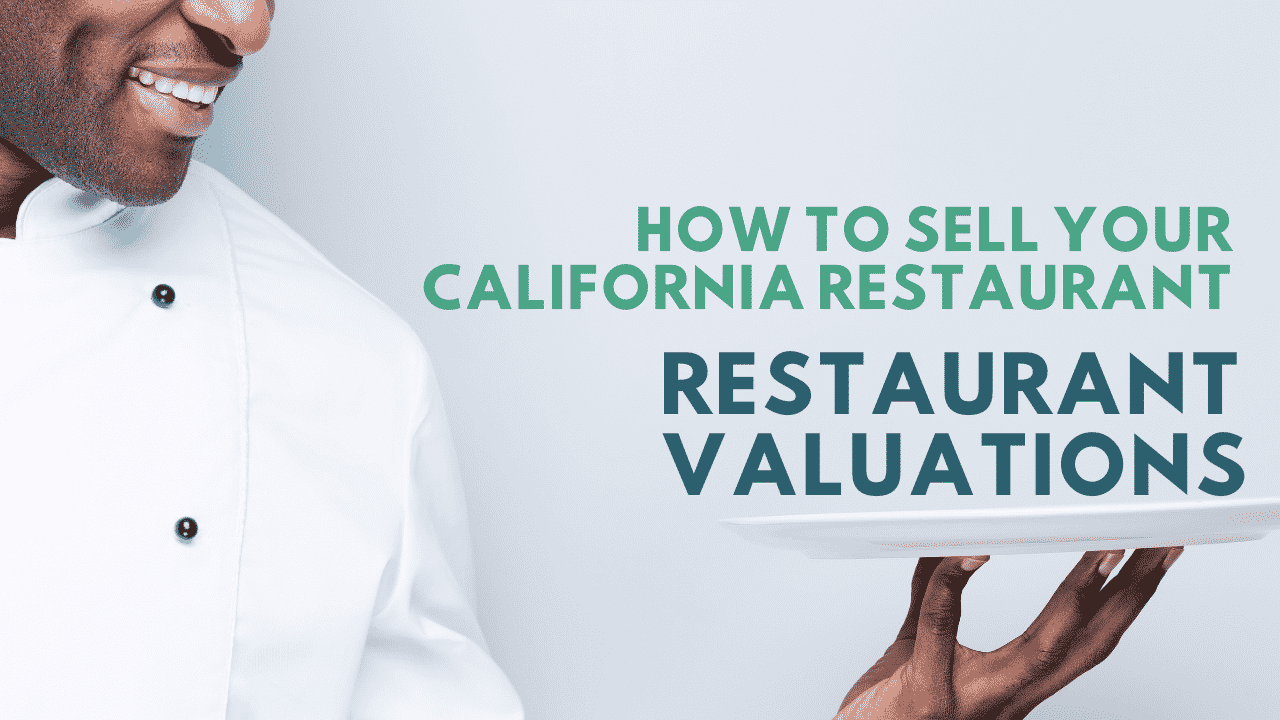 california restaurant valuations